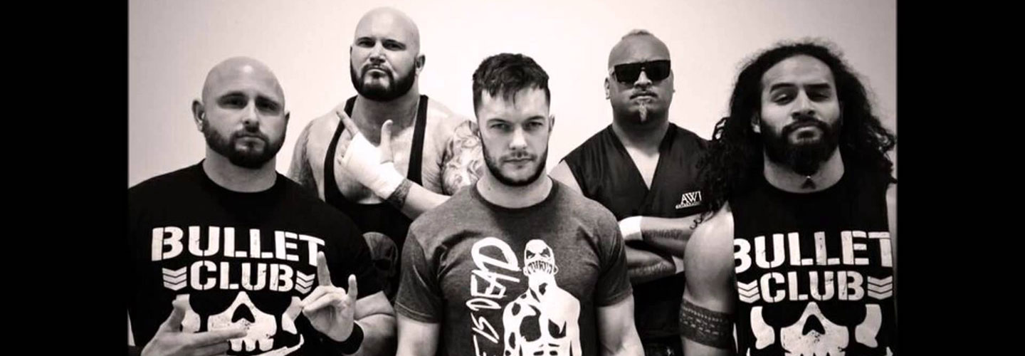 Weekly Song #118 – Bullet Club… For Life !
